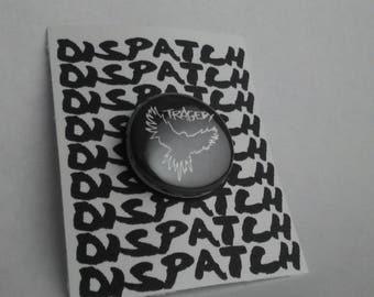 Tragedy Band Button