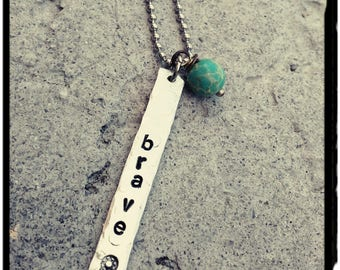 Brave' - Hand Stamped Vertical Bar Necklace//Textured//Hammered//1100 Aluminum//Dreamcatcher//Aqua Terra Jasper - Customize Your Own - Gift