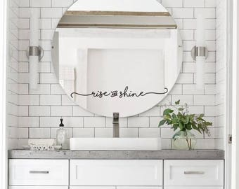 Rise And Shine Bathroom Mirror Decal Sticker