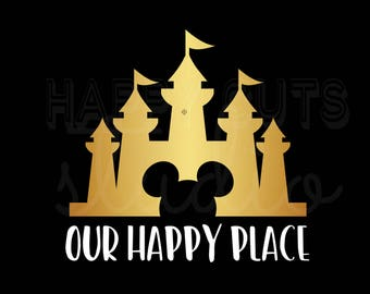 Disney Castle Our Happy Place Disney World Disneyland Cinderella Disney Castle Matching Family VacationDisney Iron On Vinyl Decal 4 T Shirt