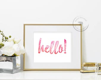 Hello Print - Hello Sign - Hello Poster - Hello Printable - Instant Download - Bathroom Art - Pink Watercolor- Pink Wall Art - Hello