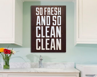 Painted wooden laundry room sign, kitchen, laundry or bathroom decor, laundry decor, bathroom wall art, rustic decor, so fresh and so clean