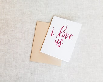 I Love Us - Foil Greeting Card - Love or Anniversary Card