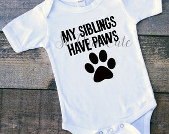My Siblings Have Paws - Personalized ONESIES® - baby girl ONESIES® - ONESIES® - my sibling has paws - dog lover