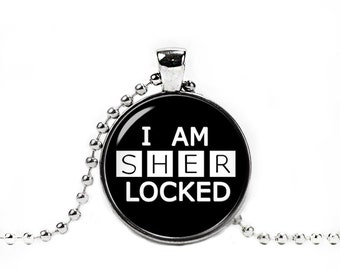 I am Sherlocked Pendant Sherlocked Necklace Fangirl Pendant Fangirl Jewelry Fangirl Fanboy