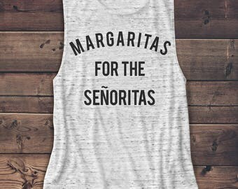 Margaritas - Wine - Alcohol - Vodka - Brunch Women's Muscle Tee - Muscle Tank - T-Shirt - Graphic Tee - Fashion - Workout Top