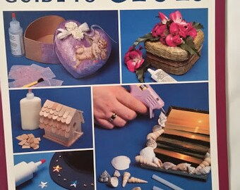 The Crafter's Guide to Glues by Tammy Young