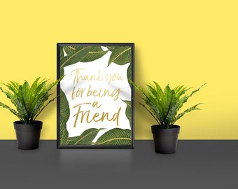 Printable Thank you for being a Friend Golden Girls Digital Download hello download faux gold foil