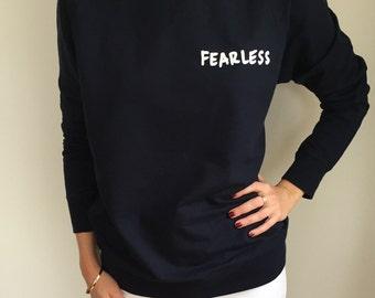 Fearless Long Sleeve Sweatshirt