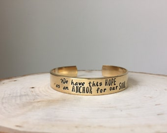 We Have This Hope as An Anchor for our Soul, Hand Stamped Jewelry, Hand Stamped Bracelet, Scripture Jewelry, Hebrews 6:19