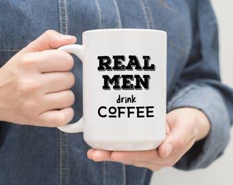 Mug for him, funny gift for him, funny mug, manly mug, gift for him, husband, boyfriend, coffee mug for men, unique coffee mug, gift for men