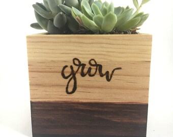 Wood-Burned Wooden Grow Planter   Succulent   Plant Mom   Planters   Puns   Wood   Gardening  Hand-lettered   Green Thumb  Gift