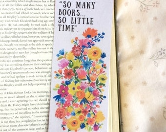 So Many Books... So Little Time Quote Bookmark