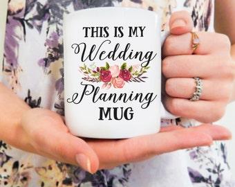 This is my Wedding Planning Mug   Wedding Planner Mug, Wedding Mug, Bride, Bride to Be, Bridal Shower, Engagement Gift, Engagement Mug