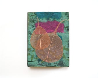 Leaf wall art, mixed media on reclaimed wood block, small abstract, green and magenta, copper leaves, zen decor, handmade