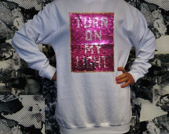 TURN ON my LIGHT-sequined Sweatshirt hoodie with sequin turn in my light