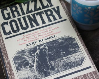 vintage | book | hardcover | Grizzly Country | Andy Russell | wildlife | outdoor adventure | grizzly bears