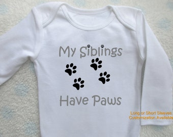 My Siblings Have Paws onesie | funny baby shower gift | Baby Bodysuit | Boy Girl | Furry Tails | animal cat dog lover | onsie | announcement