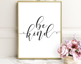 "Inspirational Print ""Be Kind"" Typography Art, Home Decor, Typography Poster, Printable Art, Typographic Print Poster, Wall Art Decor"