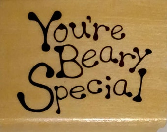 "Anitas Brand Rubber Stamp Wood Block Stamp ""You're Beary Special"" Size G - 2-1/2"" x 3"""