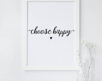 Choose Happy Inspirational Typography Print - Motivational Wall Art Poster - Quote Print - Happy Quote Print - Motivational Print
