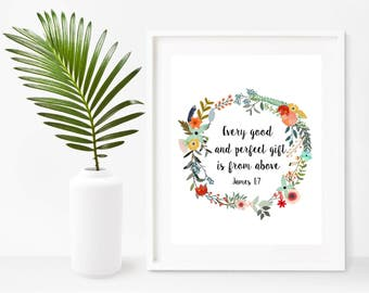 Every Good And Perfect Gift Is From Above, James 1 7, Printable Scripture, Bible Verse Print, Childrens Bible Verse, Instant Download