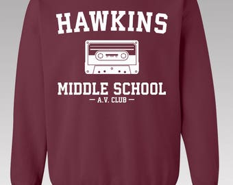 Hawkins Middle School AV Club Sweatshirt / Stranger Things Shirt / Stranger Things Tee / Jumper / Eleven Hopper / Stranger Things Sweatshirt