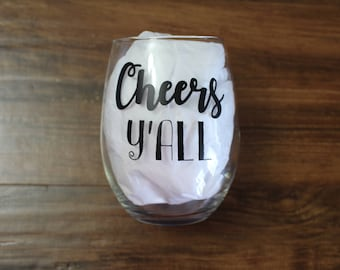 Quote Wine Glass- Cheers Y'all Stemless Wine Glass, Gift for Woman, Simply Southern Gift, Southern Roots Mug