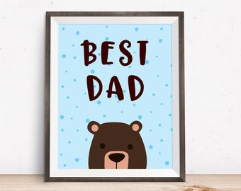 Happy Father's Day, Best Dad, 8x10, Gift for dad, Father print, Dad printable, Printable Art, Wall Art Print, Wall Decor