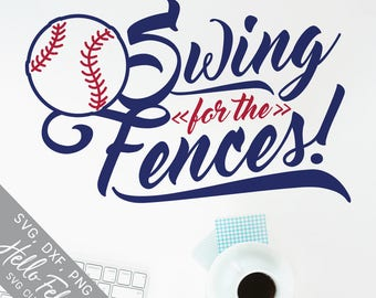 Baseball Svg, Sports Svg, Swing For The Fences! Svg, Dxf, Jpg, Svg files for Cricut, Svg files for Silhouette, Vector Art, Clip Art