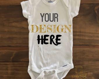 Choose Your Own Custom Design Baby Bodysuit/Onesie