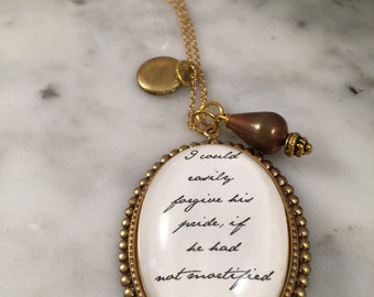 Jane Austen Necklace, Pride and Prejudice Necklace, I could easily forgive, Gift for Her, Mother Gift, Gift Under 30, Literary Necklace