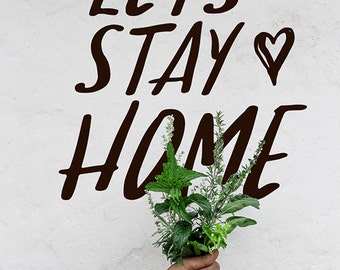 Home Wall Decal, Let's Stay Home Vinyl Decal, Home Decor, Entryway Wall Decal Sayings, Home Decor Wall Art vinyl Wall Decal Words, introvert