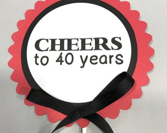 40th Birthday Decoration - Cheers to 40 Years - Red and Black or Your Choice of Colors