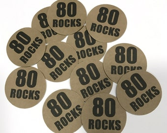 80th Birthday - 80 Rocks, Stickers - Round 1 1/2 Inch, Kraft Brown or Your Colors, Set of 12