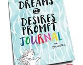 Dreams & Desires Prompt Journal