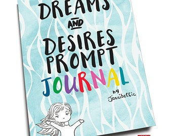 Dreams & Desires Prompt Journal