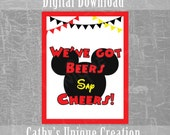 We've Got Beers, Say Cheers, Mickey Mouse Birthday Party, Mickey Mouse Clubhouse, Theme, Printable Sign, Printable Decor, Instant Download
