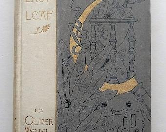 1895 The Last Leaf Oliver Wendell Holmes