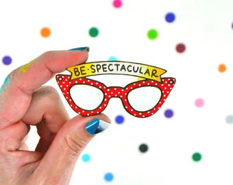 hand painted laser wood cut lapel pin / be spectacular / retro polka dot cat eye glasses pin flair brooch