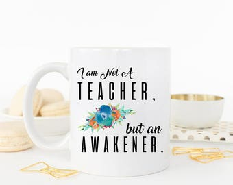 Teacher Mug Quote, Teacher Mug, Teacher Gift Idea, Cute Teacher Gift, Daycare Gift Idea, Gift for Teacher, Teacher Quote, Coffee Cup