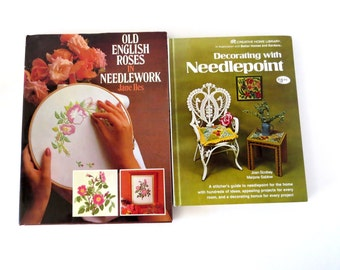 Needlepoint Books, Two Vintage, Decorating with Needlepoint & Old English Roses in Needlework, How To