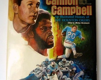 1979 Houston Oilers from...Cannon to...Campbell Illustrated History First 20 Years
