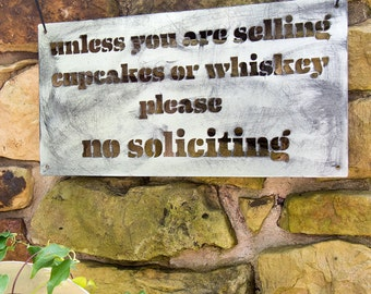 Cupcakes and Whiskey No Soliciting Sign