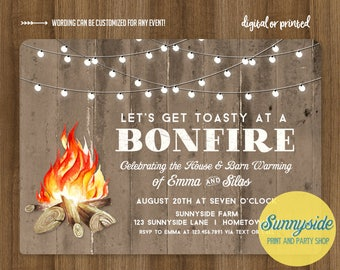 Bonfire invitation // for housewarming, barn warming, birthday, engagement party etc. // printable or printed invitation toasty toasted