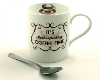 Motherfucking Coffee Time Mug Fine Bone China Tea or Coffee Curse Swear Words Mature Language Adult  White Fun Funny Birthday Present Gift