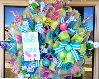 Silly Rabbit Easter Is For Jesus Wreath
