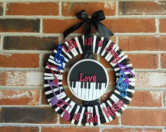Life is a Song, Love is the Music Piano Key Wreath