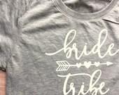 Bride Tribe shirt // Bridal Party Shirts,Bachelorette Party Shirts, Bridesmaid Shirts, Bridesmaid T Shirts, Bridal Shirts, Bridesmaid Gifts