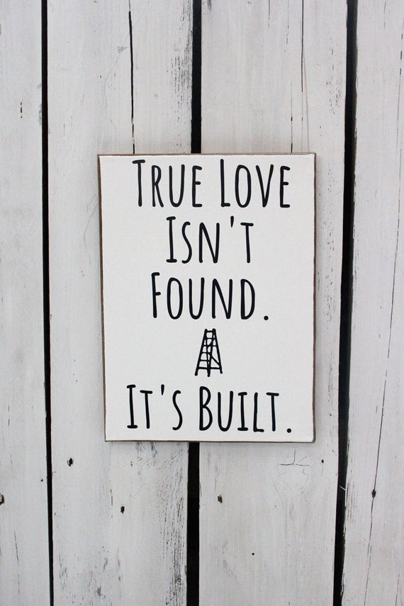 True LOVE Isn't FOUND. It's BUILT. Wood and Canvas Wall Art Signs for your Rae Dunn Collection
